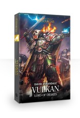 Black Library Primarchs: Vulkan Lord Of Drakes