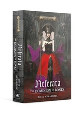 Black Library Neferata: The Dominion Of Bones