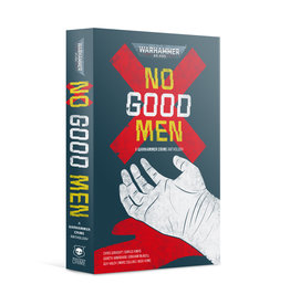 Black Library Warhammer Crime: No Good Men