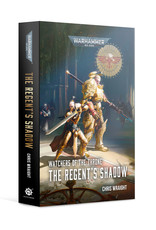 Black Library Watchers of the Throne: The Regent's Shadow