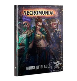 Games-Workshop Necromunda: House of Blades