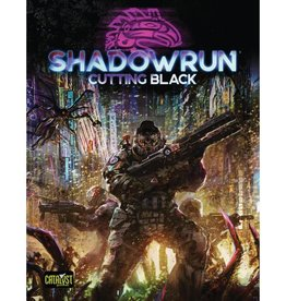 Catalyst Game Lab Shadowrun, 6th Ed.: Cutting Black
