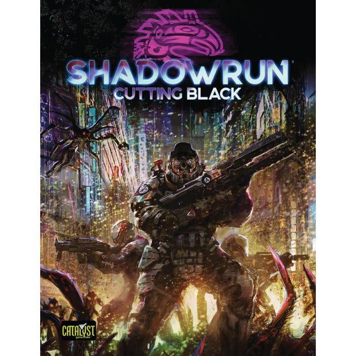 Catalyst Game Lab Shadowrun, 6th Ed.: Cutting Black