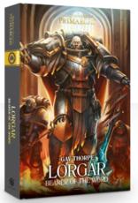 Black Library Primarchs: Lorgar: Bearer Of The Word