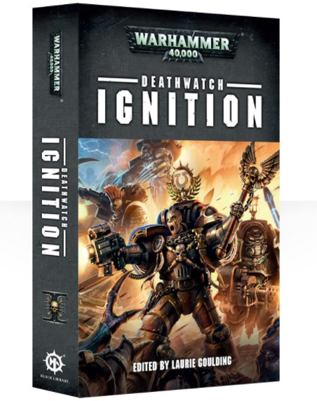 Black Library Deathwatch: Ignition