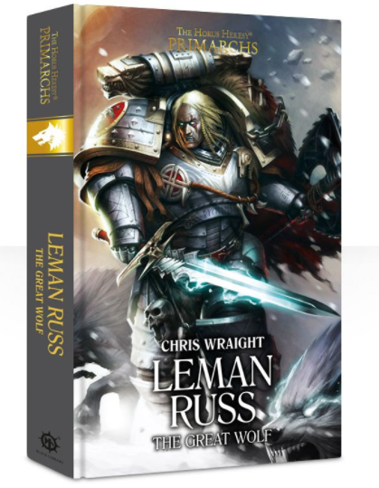 Black Library Primarchs: Leman Russ: The Great Wolf