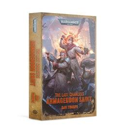 Black Library LAST CHANCERS: ARMAGEDDON SAINT (PB)