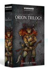 Black Library Warhammer Chronicles: The Orion Trilogy