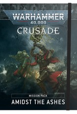 Games-Workshop Crusade Mission Pack: Amidst the Ashes