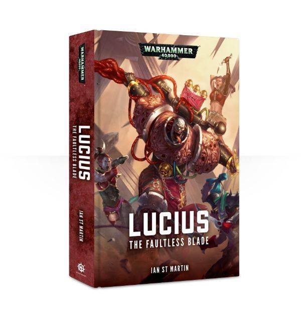 Games Workshop Lucius: The Faultless Blade (Hardback)