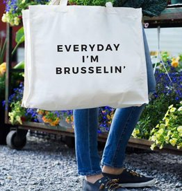 24 Carrot Canvas Tote- Everyday I'm Brusselin' Tote