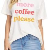 Zutter More Coffee Please Tee