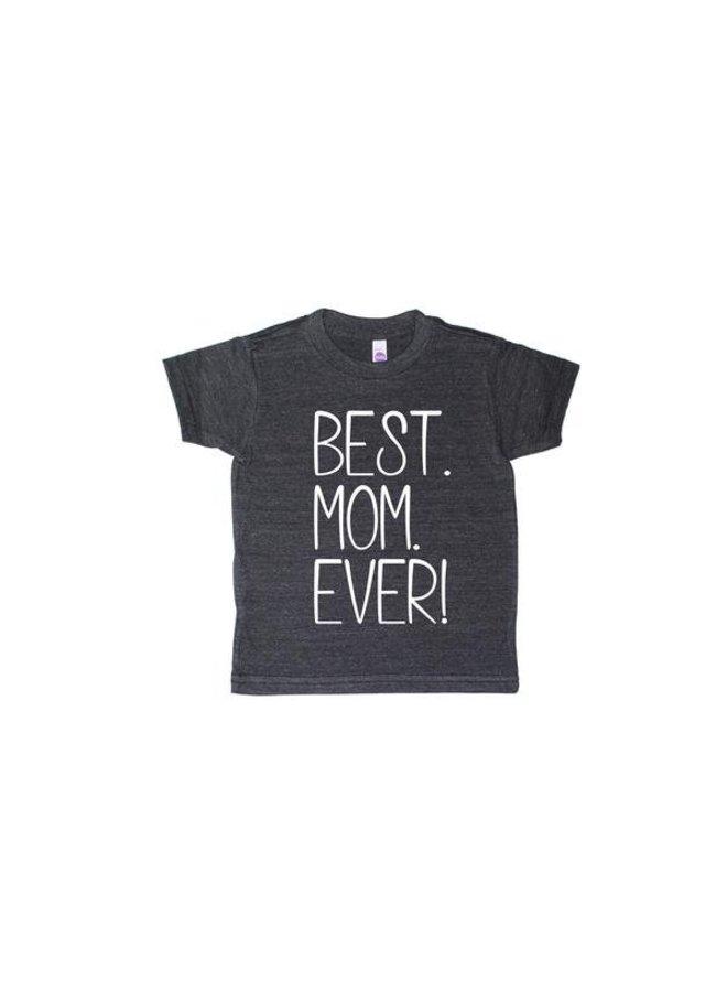 6T Best Mom Ever Dark Grey T-Shirt