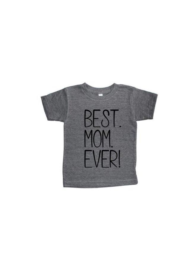 6T Best Mom Ever Light Grey T-shirt