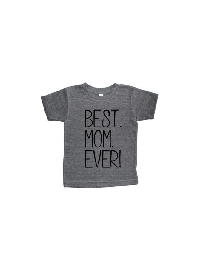 4T Best Mom Ever Light Grey T-Shirt