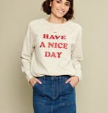 South Parade Have A Nice Day Sweatshirt
