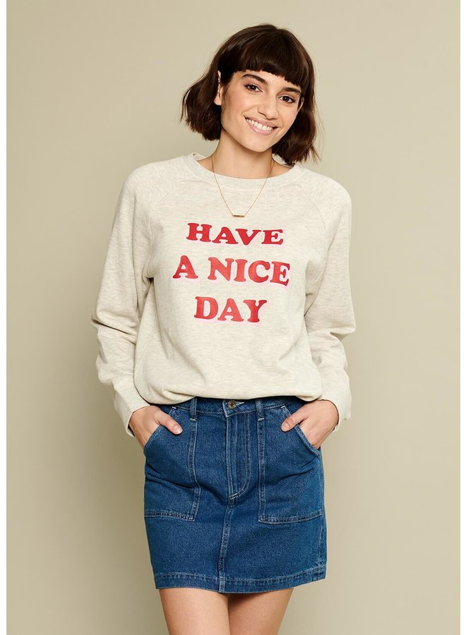 Have A Nice Day Sweatshirt