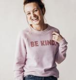 August Ink Be Kind Fleece Sweatshirt