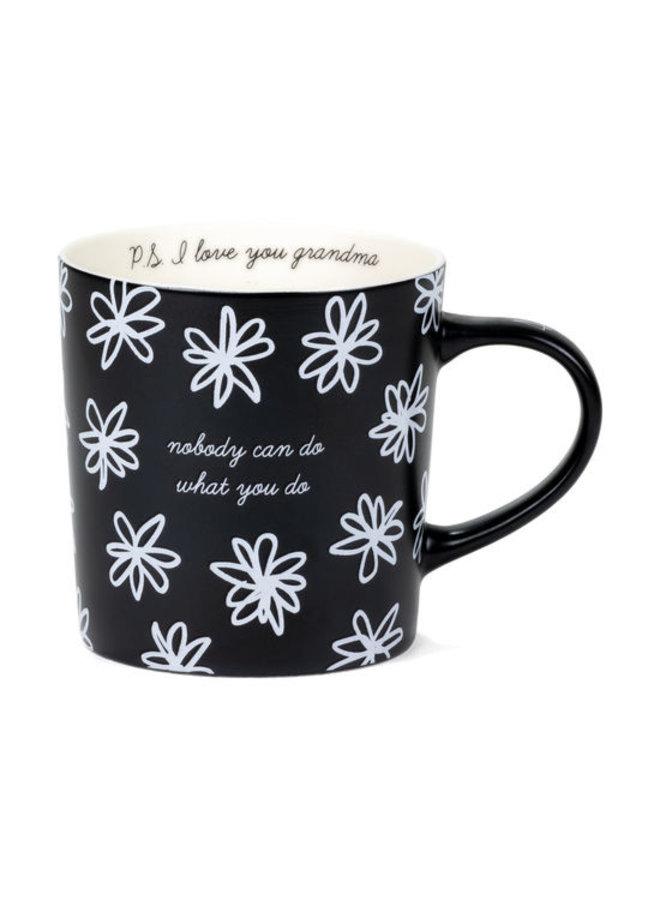 Nobody Can Do What You Do Mug