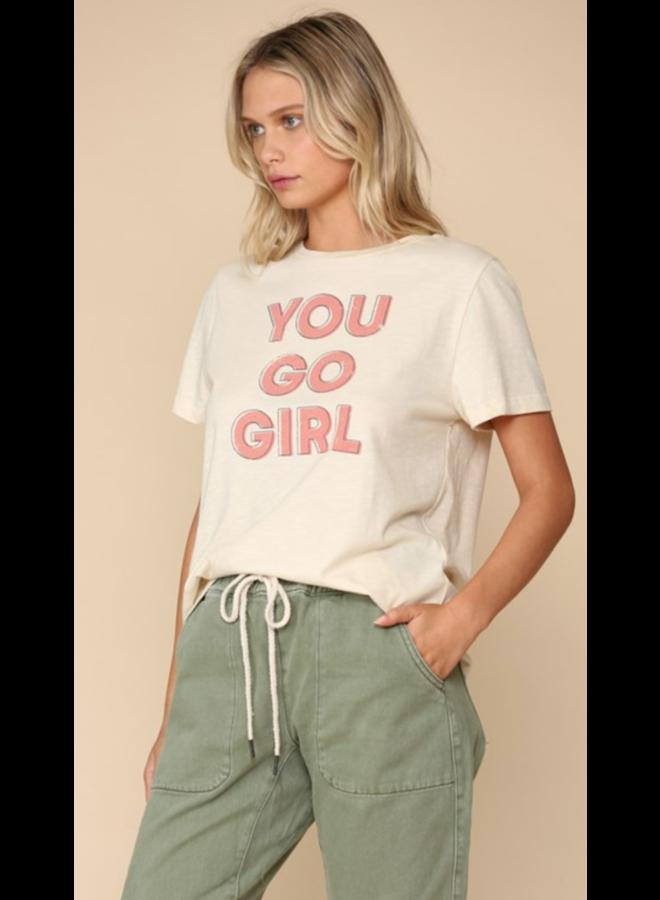 """""""YOU GO GIRL"""" Tee"""