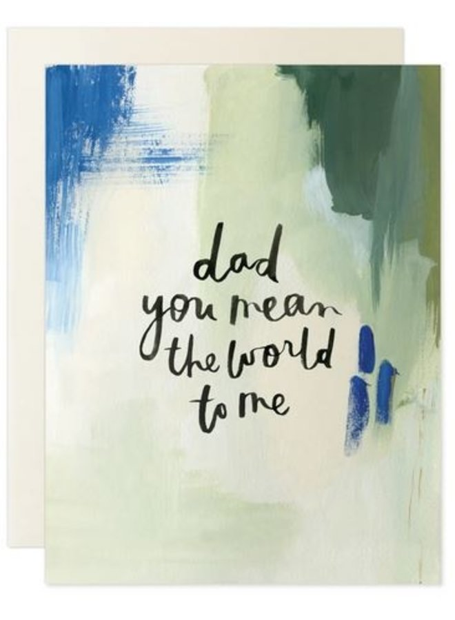 Dad You Mean The World To Me Card