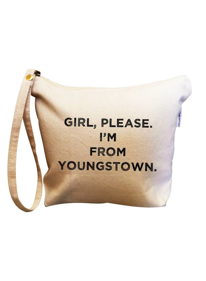 Canvas Makeup Bag Girl Please I'm From Youngstown