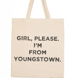 Retrospect Group Girl Please I'm From Youngstown Canvas Tote