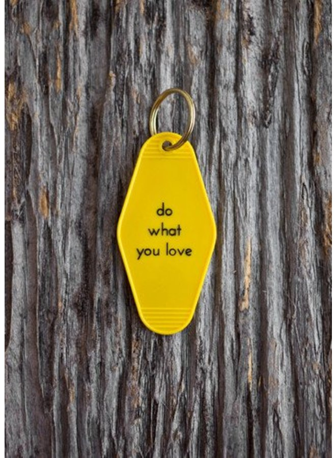 Do What You Love Key Tag