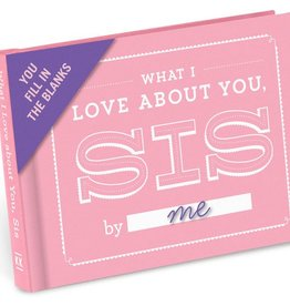 Knock Knock What I Love about You, Sis Fill-in-the-Blank Journal