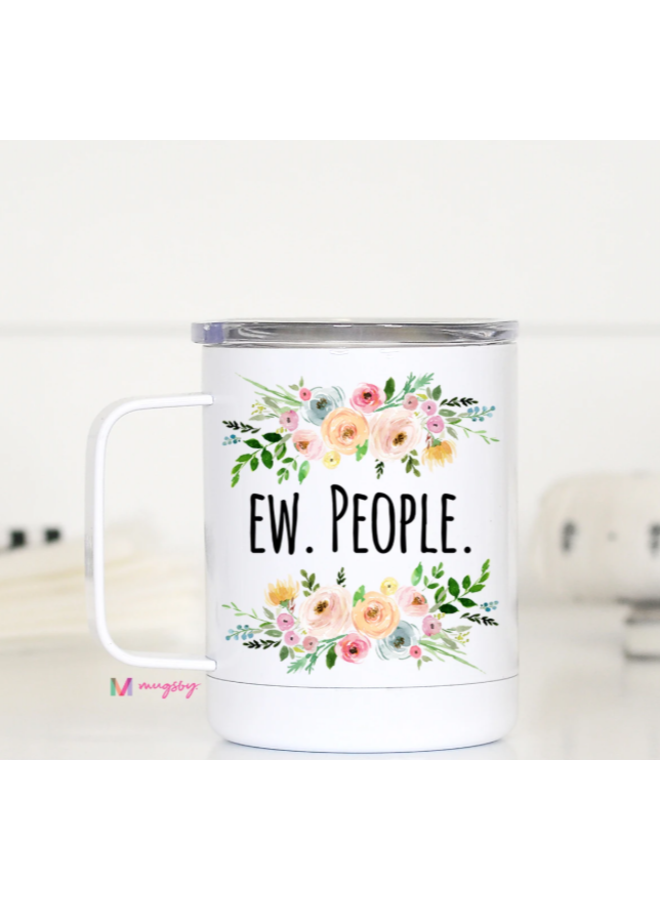 EW PEOPLE! Travel Cup with Handle