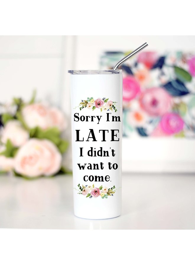 Sorry I'm Late Tall Travel Cup