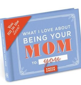 Knock Knock What I Love About Being Your Mom Book