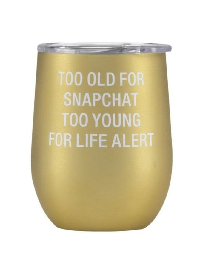 Too Old Insulated Wine Tumbler