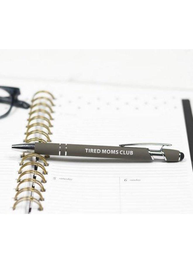 Tired Moms Club Pen