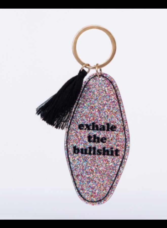Exhale the Bullshit Key Tag