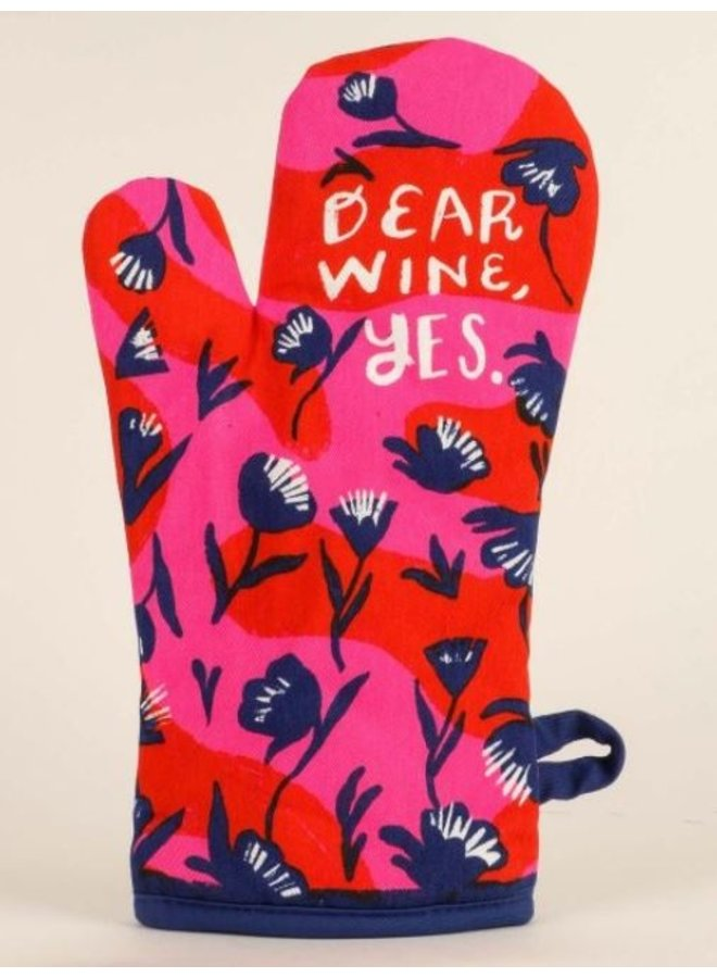 Oven Mitt- Dear Wine, Yes