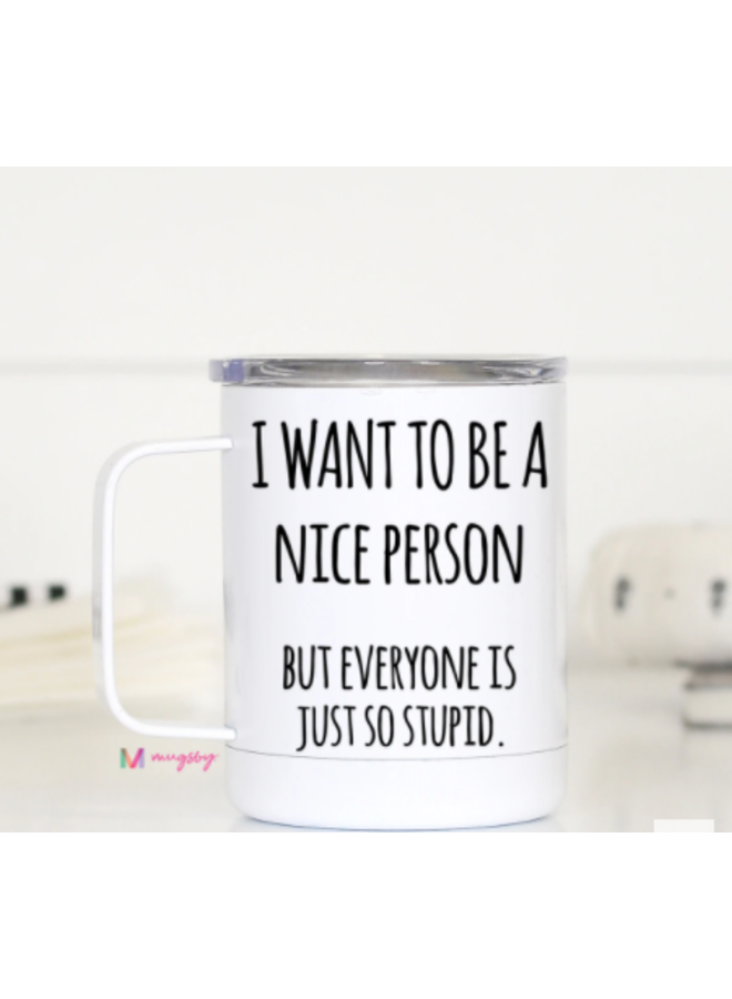 Travel Cup with Handle - Nice Person