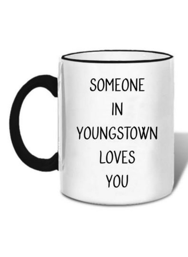 Someone in Youngstown Loves You Mug