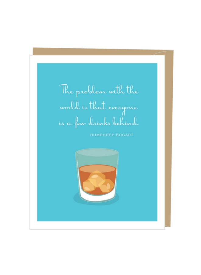 Bogart Quote Greeted Birthday Card