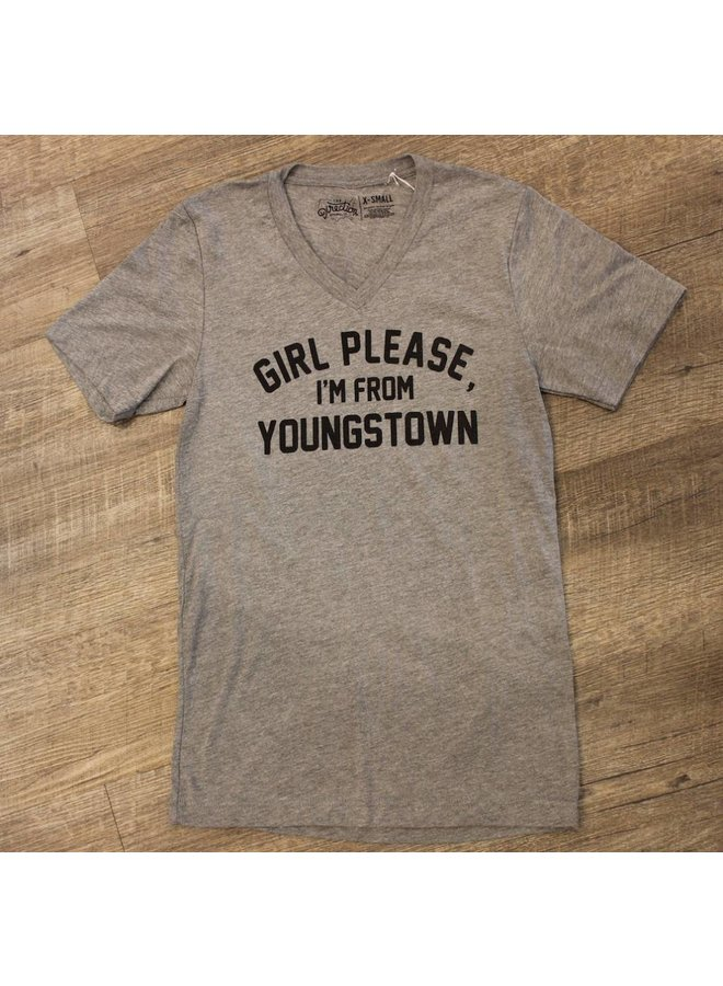Girl Please I'm From Youngstown V-Neck Tee