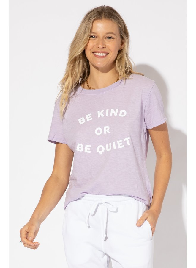 Be Kind or Be Quiet Lavender Tee