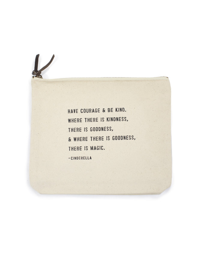 Have Courge & Be Kind Canvas Bag