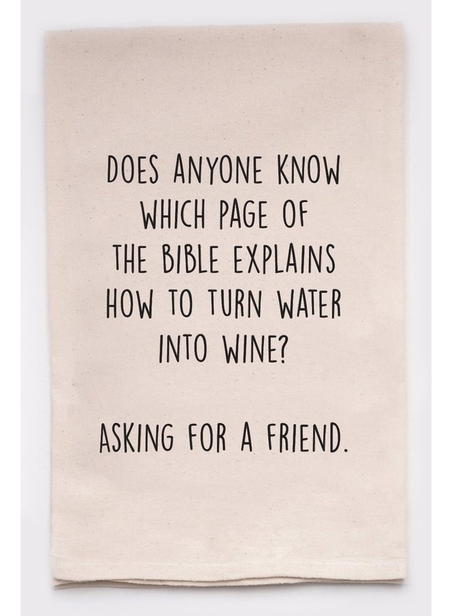 Does Anyone Know How To Turn Water into Wine Tea Towel