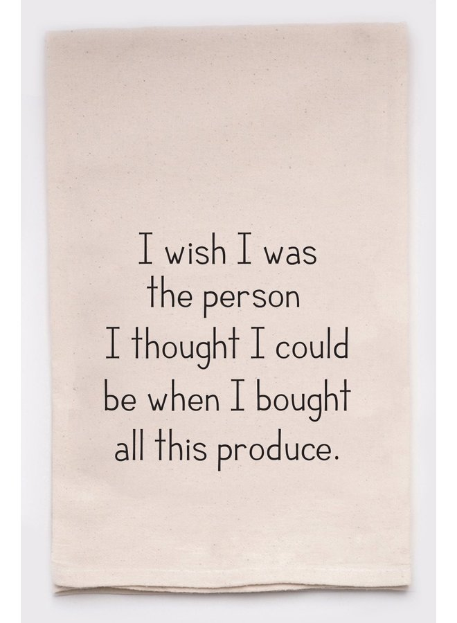 I Wish I was the Person Tea Towel