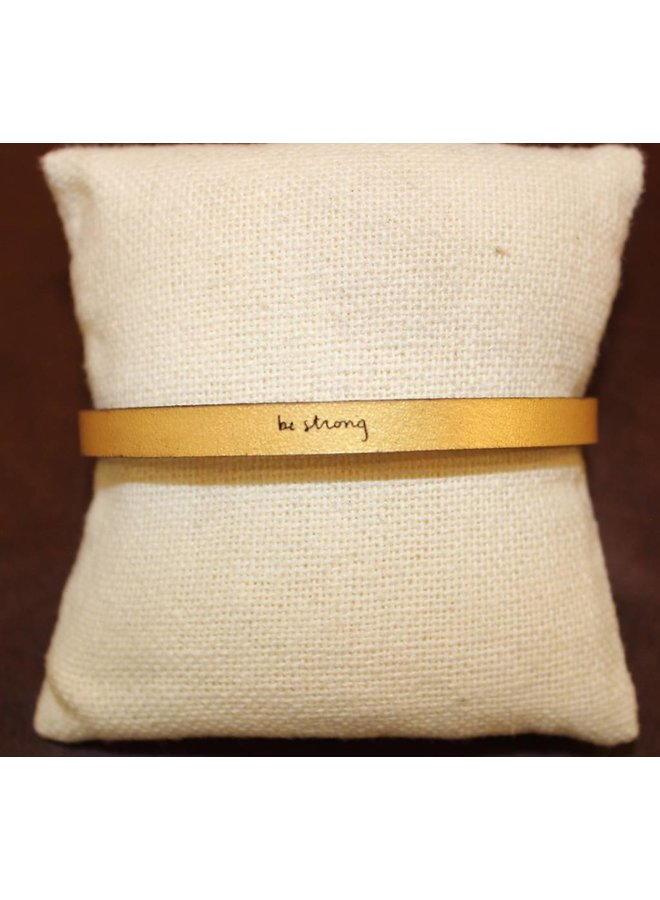 """Gold """" Be Strong"""" Leather Bracelet"""