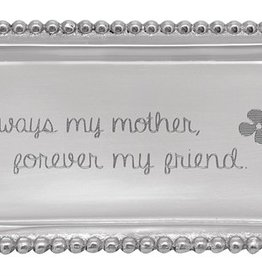 Mariposa Always My Mother, Forever My Friend Tray