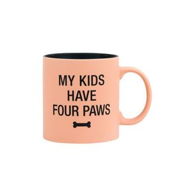 Say What My Kids Have Four Paws Mug