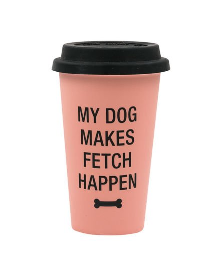 Say What My Dog Makes Fetch Happen Thermal Mug