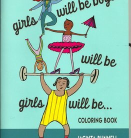 PM Press Girls will be Boys will be Girls will be... by Jacinta Bunnell