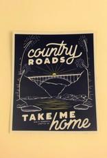 Wild & Wonderful Lifestyle Company WV Take Me Home Bridge Sticker